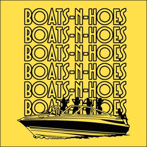 boats and hoes download song 1000 images about boats hoes on pinterest face swaps