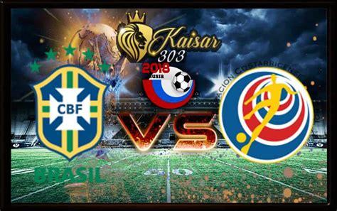 prediksi skor brazil vs kostarika 22 juni 2018 diehardfooty