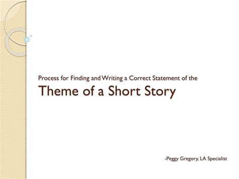 themes of a story powerpoint ppt process for finding and writing a correct statement