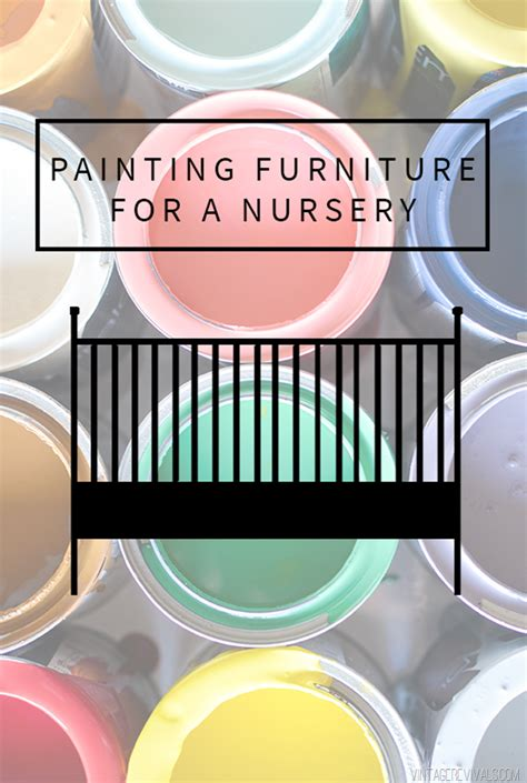 painting furniture for a baby nursery is it safe to paint