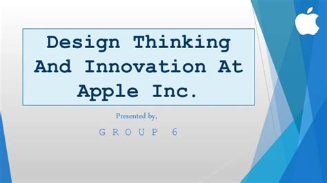 design thinking and innovation at apple ppt design thinking and innovation at apple inc