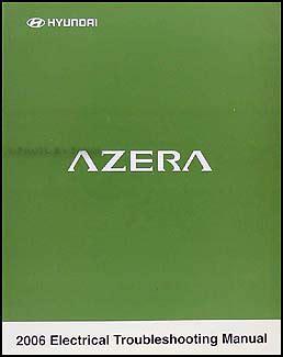 2006 hyundai azera electrical troubleshooting manual original 2006 hyundai azera electrical troubleshooting manual original