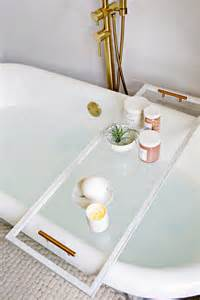 bathtub tray lucite bathtub caddy diy a beautiful mess