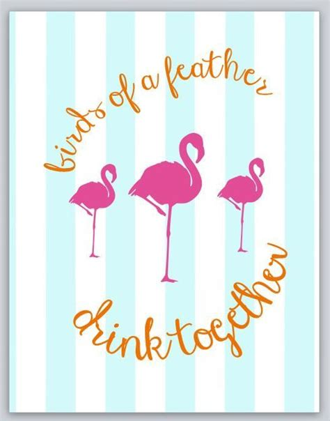 Birds Of A Feather Drink Together With This Girlie Flask birds of a feather drink together printable