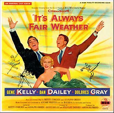 film it always fair weather it s always fair weather soundtrack details