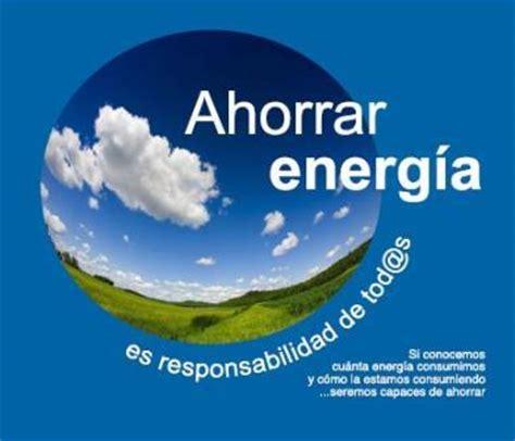 afiches alusivos al ahorro de energia maestra asunci 243 n im 193 genes para trabajar ahorro energ 201 tico