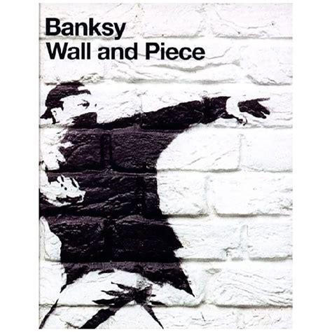 banksy wall and piece 1844137872 banksy wall and piece spraydaily com