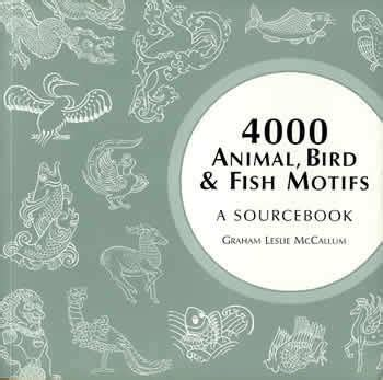 pattern motifs a sourcebook graham leslie mccallum 4000 animal birds fish motifs source book