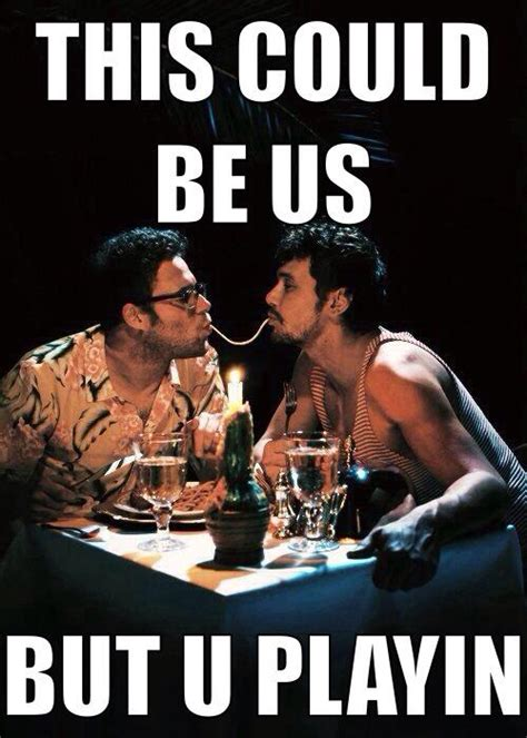 This Could Be Us But You Playing Meme - franco and rogen this could be us but you playing know