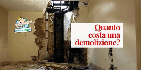 costi demolizione casa costo demolizione casa al mc prezzi al mq delle