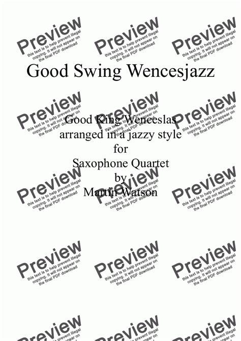 good swing songs good swing wencesjazz for saxophone quartet