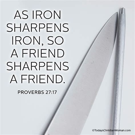 quotes about wisdom as iron sharpens iron so a friend