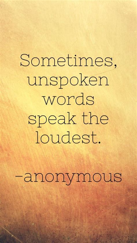 Unspoken Words by Best 25 Unspoken Words Ideas On Simple Things