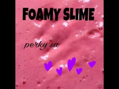 membuat foam slime foamy slime cara membuat slime mudah youtube
