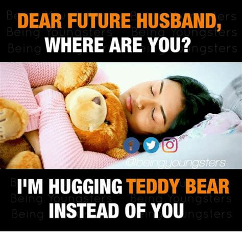 Where Are You Memes - 25 best memes about dear future husband dear future