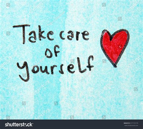 taking care of take care yourself stock photo 317172173