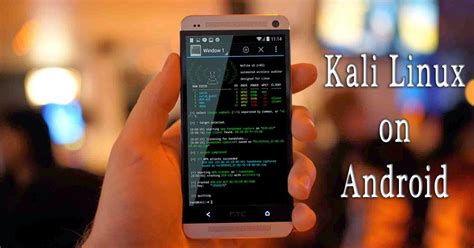 how to hack into an android phone how to install kali linux on android tutorial with screenshot