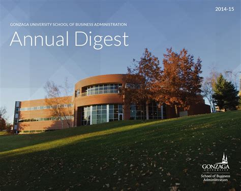 Gonzaga Mba Placement by Gonzaga School Of Business Administration Annual Digest