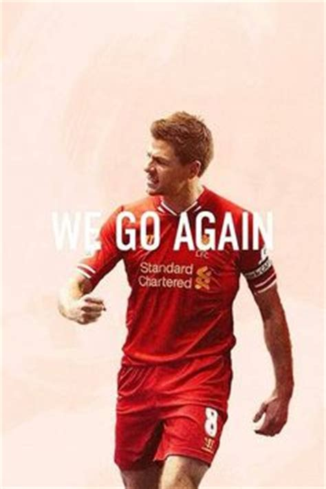 Goes To The Again by 1000 Images About Liverpool Fc On Liverpool