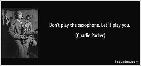 famous quotes  saxophone quotationof