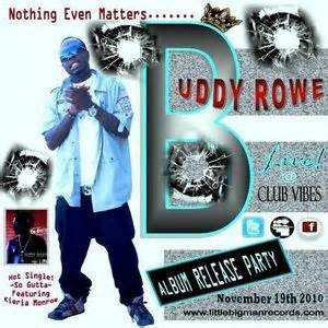 nothing even matters buddy rowe nothing even matters hosted by dj gutta mike