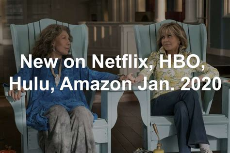 netflix hbo hulu amazon january  jacksonville journal courier