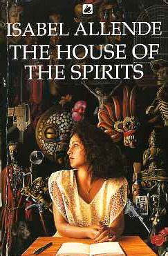 the house of the spirits book la casa degli spiriti isabel allende books movies