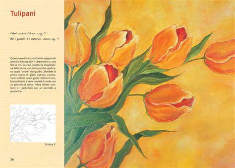 dipingere fiori ad olio edizioni borgo dipingere con i colori ad olio