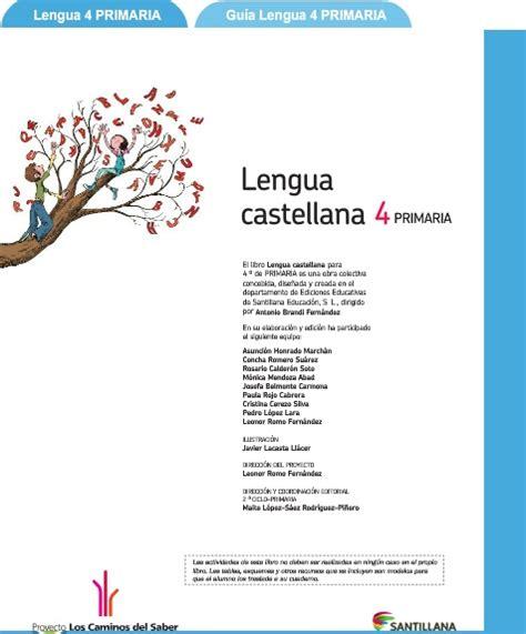 libro conectores de la lengua libro y gu 237 a did 225 ctica de lengua castellana para 4 186 de primaria santillana didactalia