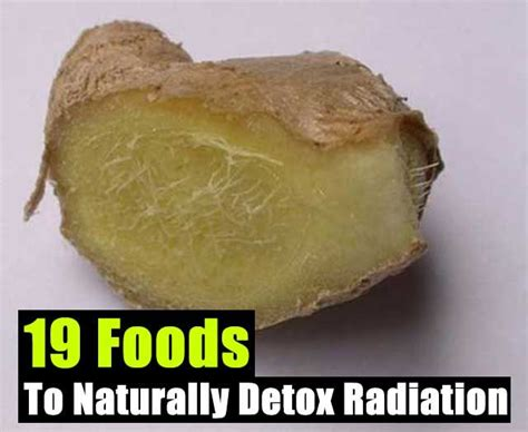 How To Detox From Xrays by 19 Foods To Naturally Detox Radiation Prepare Prepare