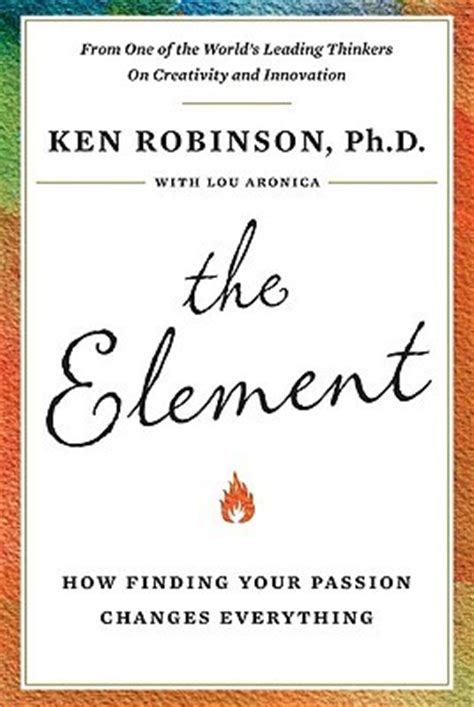 Pdf Element Finding Changes Everything by The Element How Finding Your Changes Everything