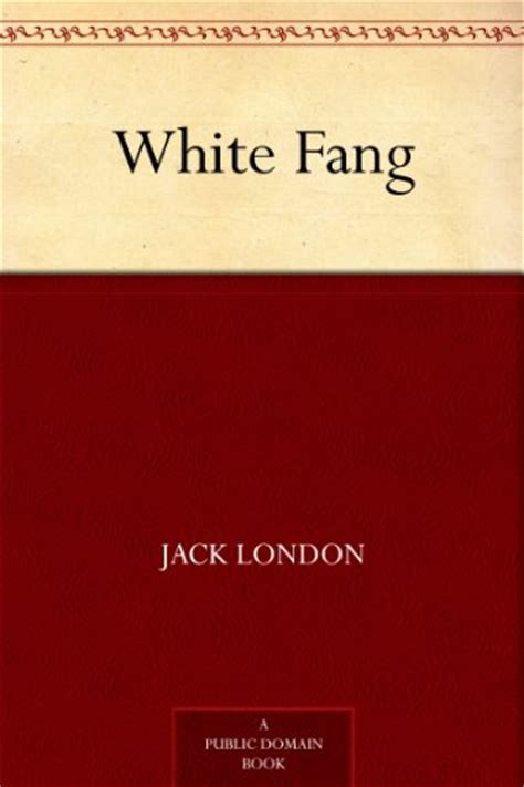 book report on white fang free and cheap kindle books