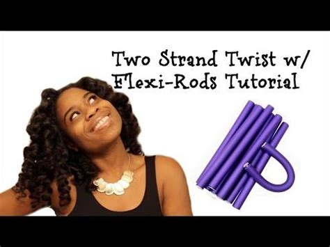 two strand twist flexi rod 17 best images about healthy hair journey video s on