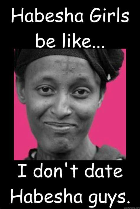 Ethiopian Meme - habesha girls memes quickmeme