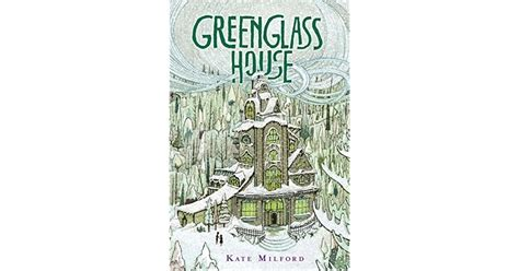 greenglass house greenglass house 28 images greenglass house kate milford s greenglass house