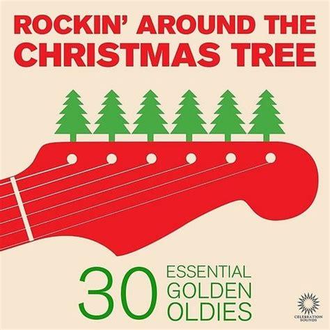 rockin around the christmas tree 30 essential golden