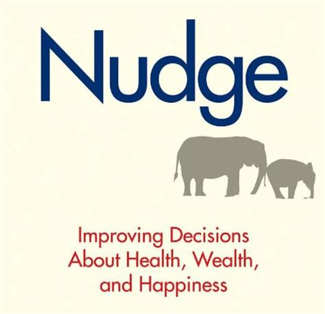 nudge theory a user guide books nudge theory and the pro movement jericho tree