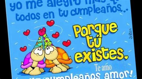 imagenes de feliz cumpleaños te amo feliz cumple te amo aura youtube