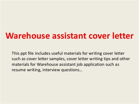 cover letter for warehouse assistant warehouse assistant cover letter