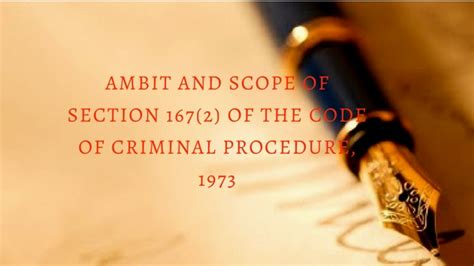Section 144 Of The Criminal Procedure Code by Ambit And Scope Of Section 167 2 Of The Code Of Criminal