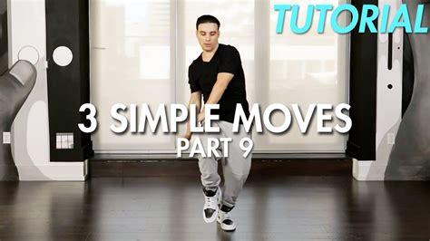 dance tutorial for beginners hip hop 3 simple dance moves for beginners part 9 hip hop dance