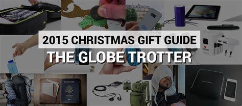 Haute Gift Guide For The Glamorous Globetrotter by 2015 Gift Guide The Globe Trotter