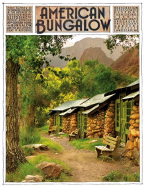 american bungalow magazine issue 63 table of contents american bungalow magazine
