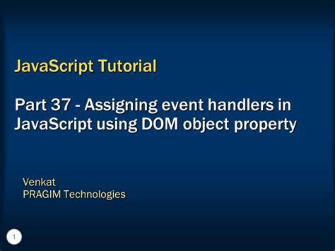 javascript tutorial event listener sql server net and c video tutorial assigning event