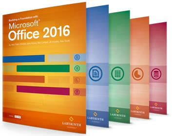 Microsoft Office Book by Office 2016 By Labyrinth Learning