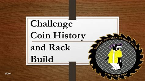 how to make a challenge coin challenge coin history and rack build