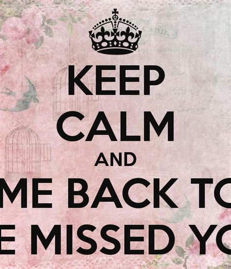 Come With Me Welcome Back by Keep Calm And Welcome Back To Work We Missed You Poster