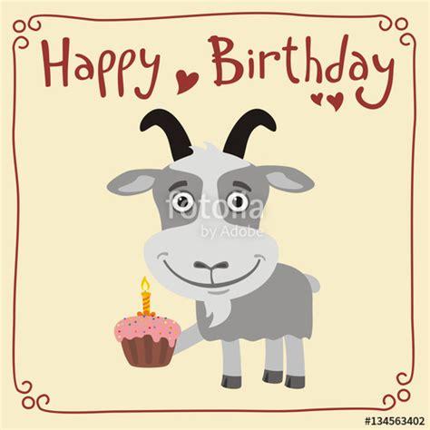 imagenes happy birthday funny quot happy birthday funny goat with birthday cake greeting