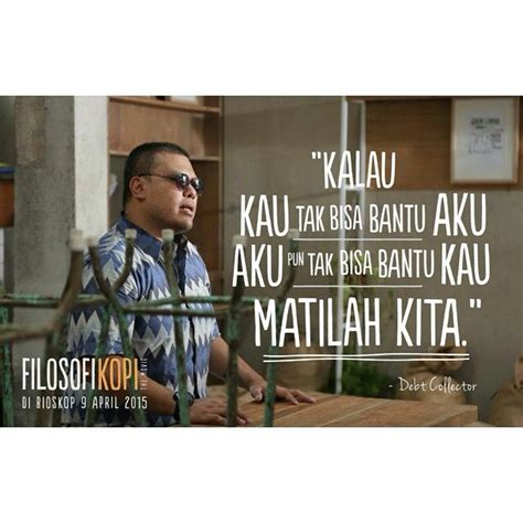 film filosofi kopi quotes 193 best images about bahasa indonesia on pinterest
