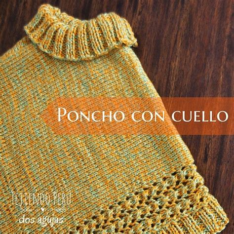 poncho para ni a en crochet y agujas circulares tricot 109 best images about tejido con agujas on pinterest